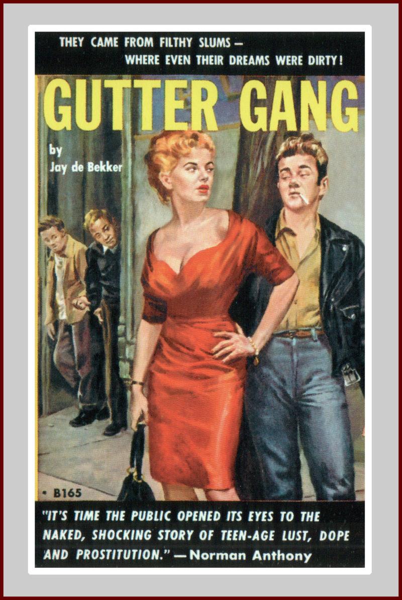 Gutter Gang: A Pulp Fiction Novel