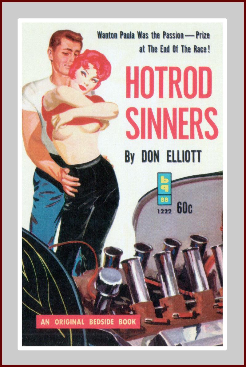 Hot Rod Sinners: A Pulp Fiction Novel