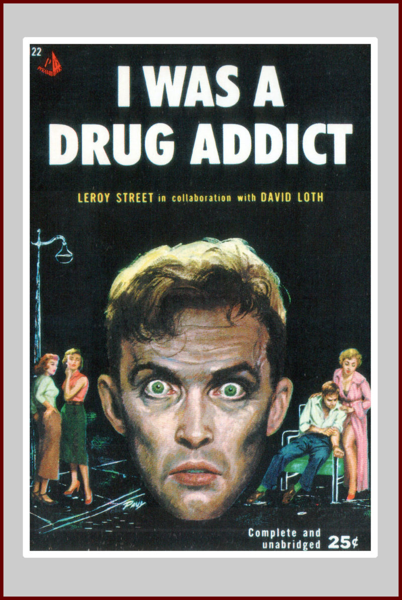 I was a Drug Addict, pulp fiction novel