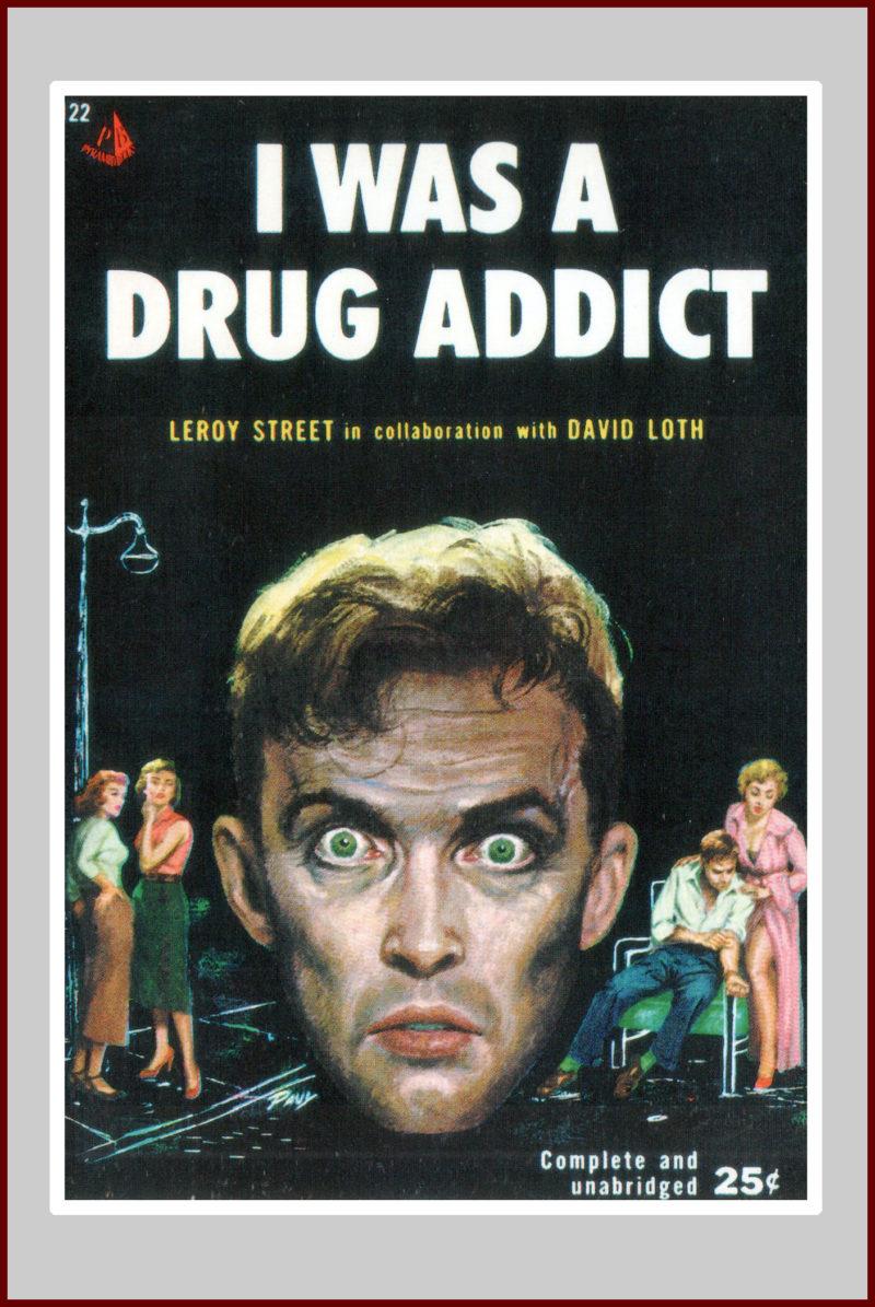I was a Drug Addict, pulp fiction novel
