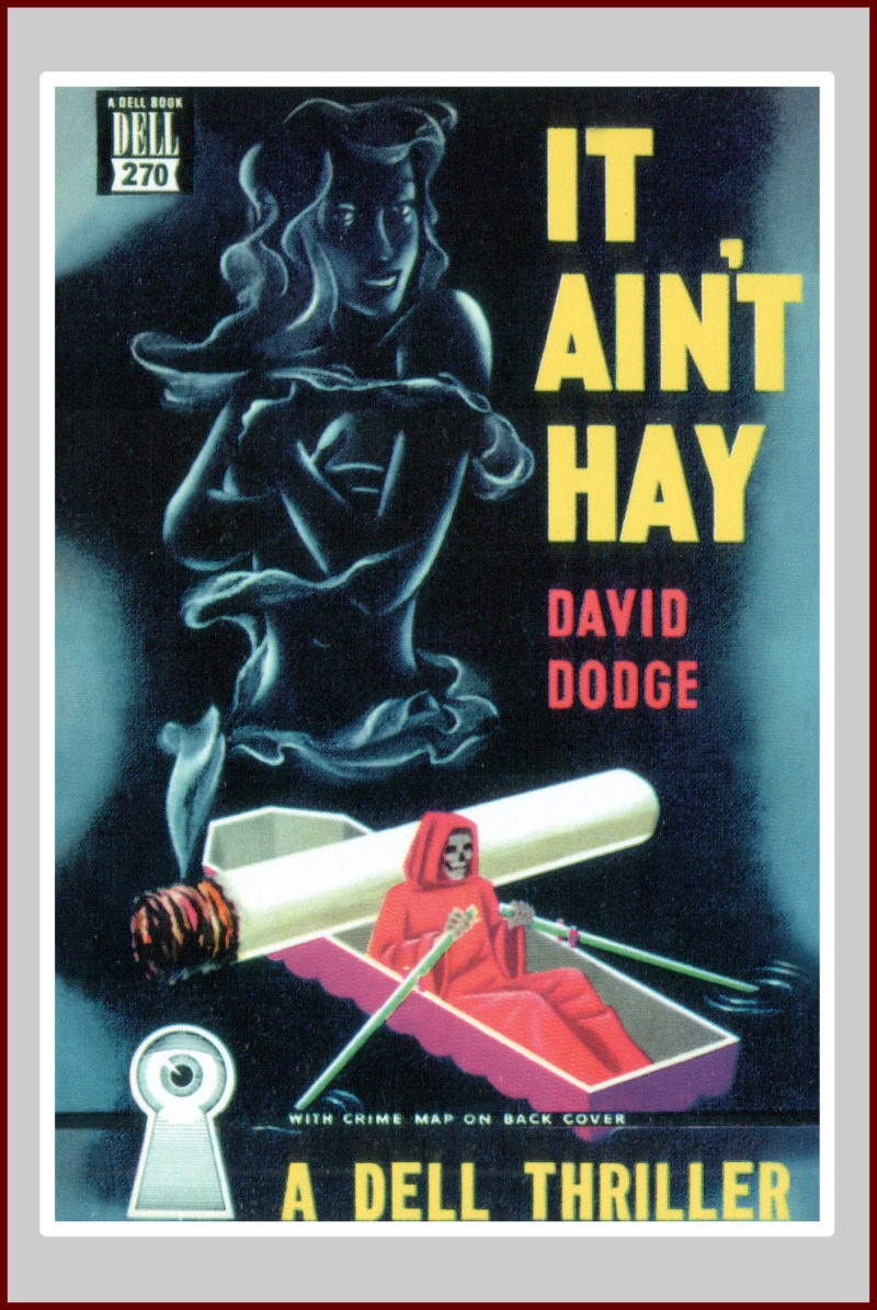 It Ain't Hay: A Pulp Fiction Novel