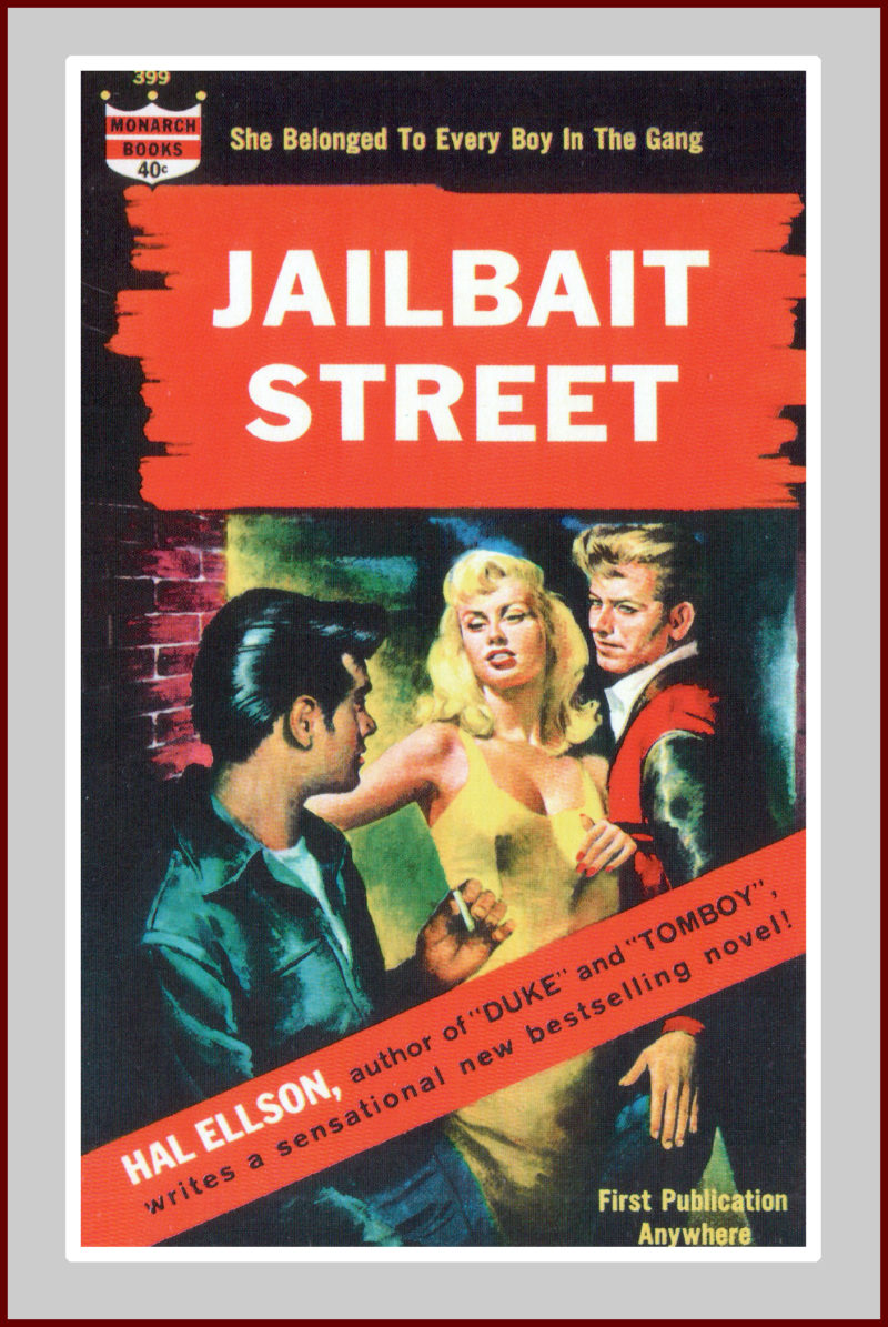 Jailbait Street,A Pulp Fiction Novel.