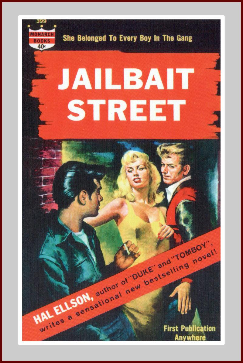 Jailbait Street,A Pulp Fiction Novel.
