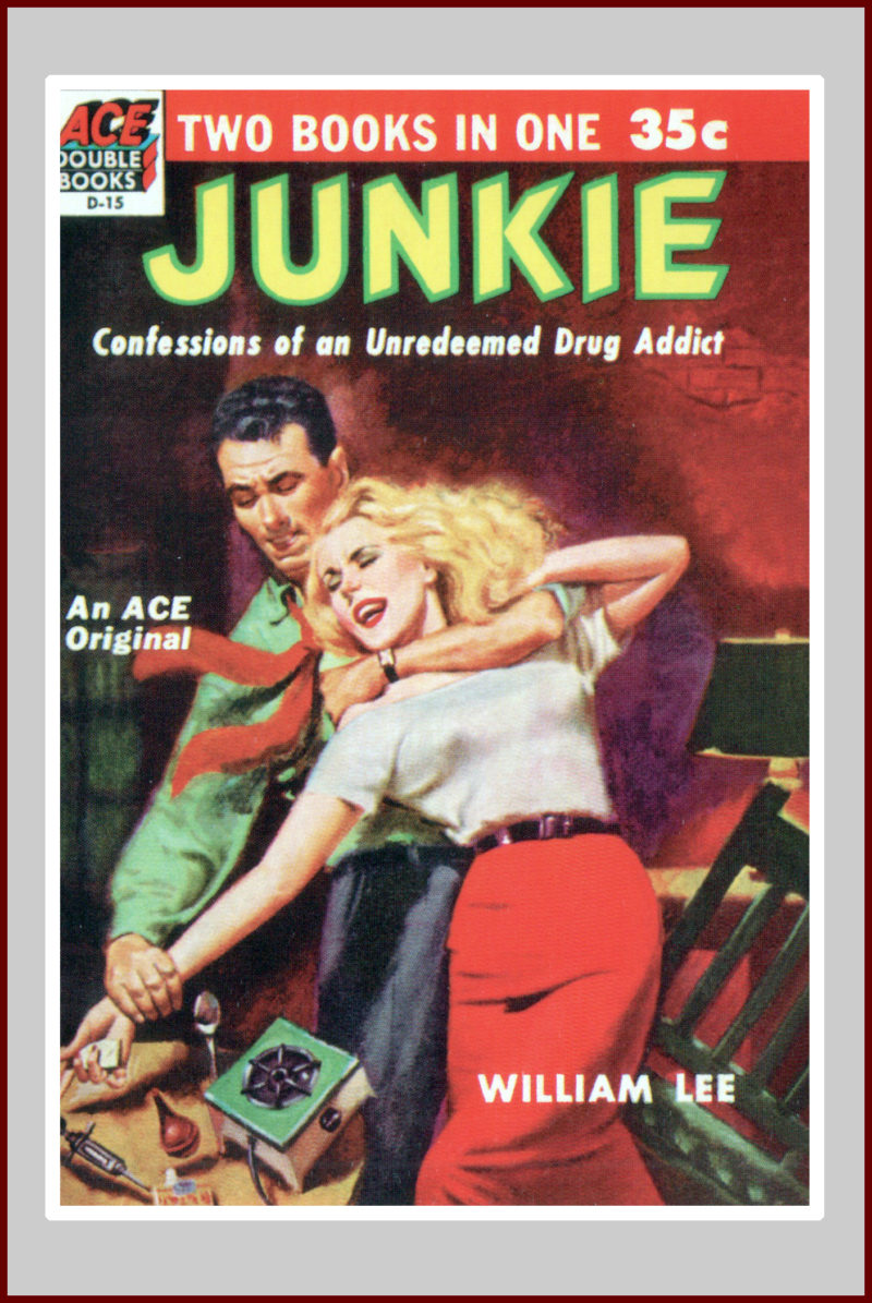 Junkie: A Pulp Fiction Novel