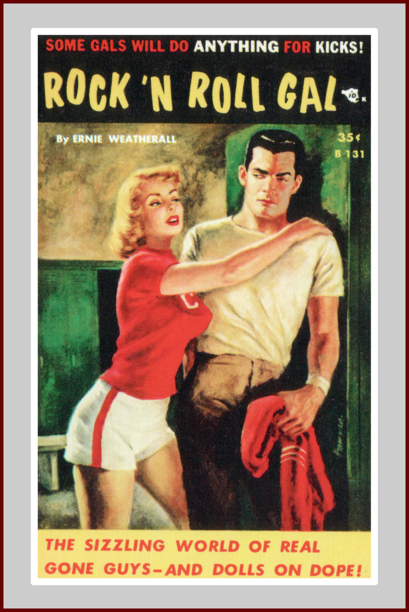 Rock 'N Roll Gal, pulp fiction novel