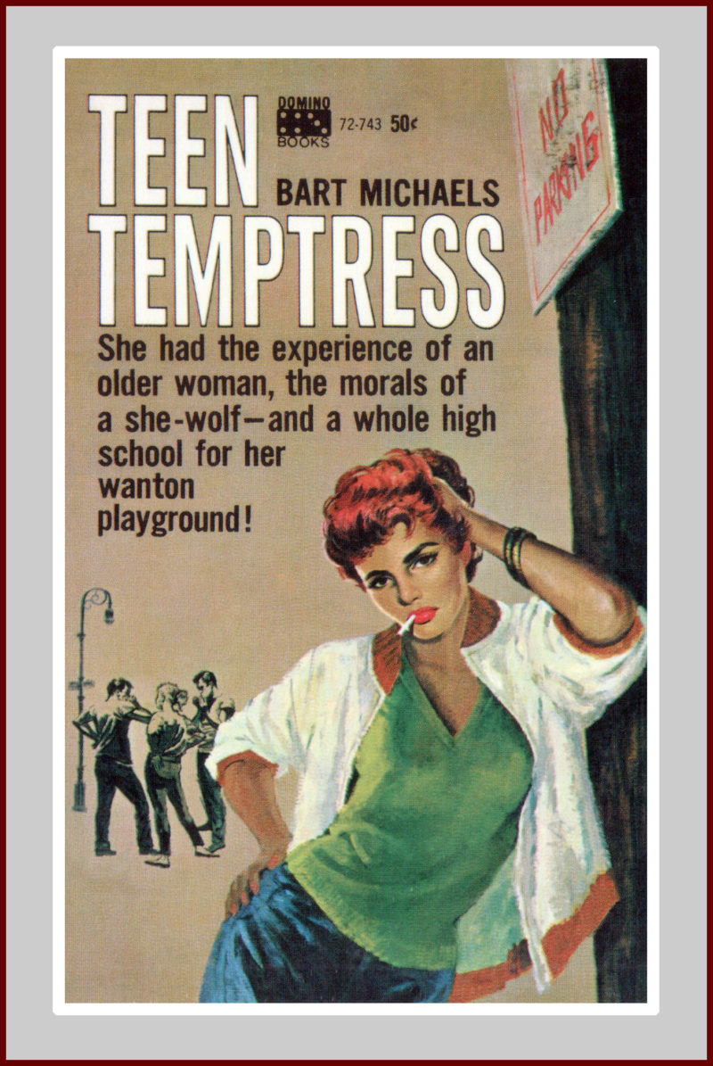 Teen Temptress, A Pulp Fiction Novel