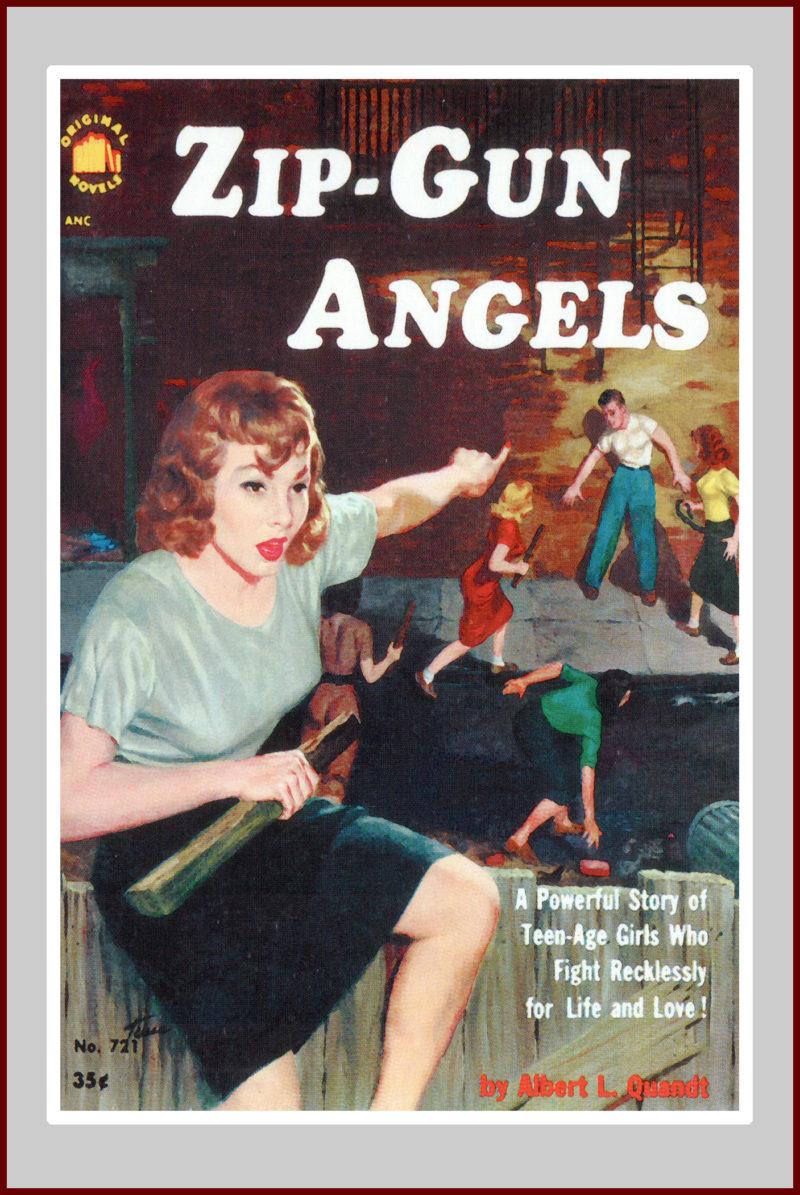 Zip Gun Angels, a pulp fiction novel