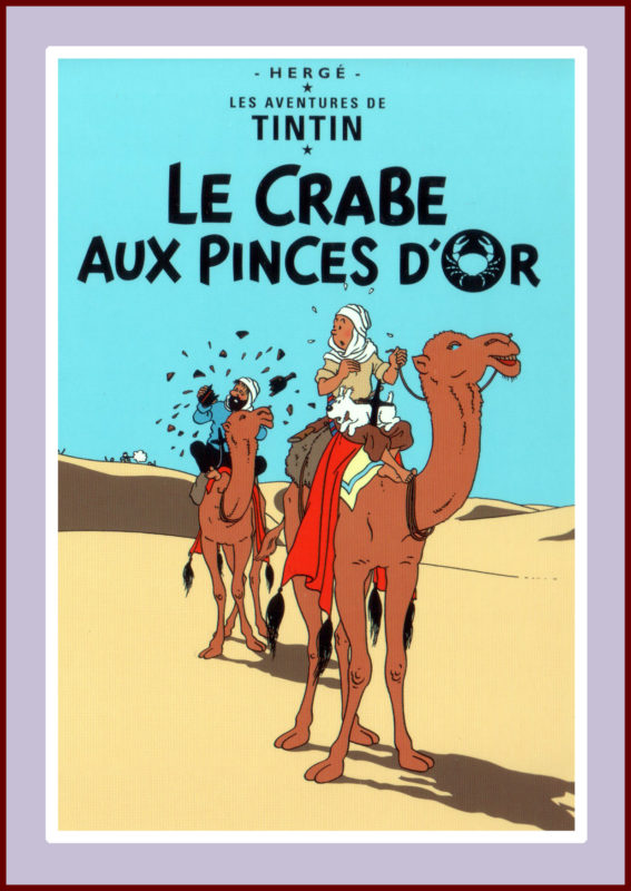 Herge: Tintin, Le Crabe aux pinces d'or