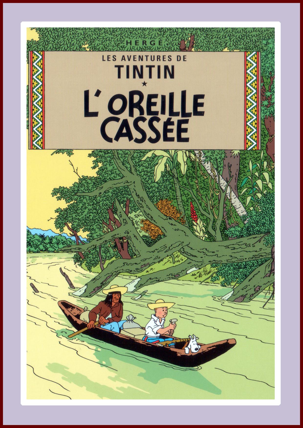 Tintin, Broken Ear ( L'Oreille cassée)