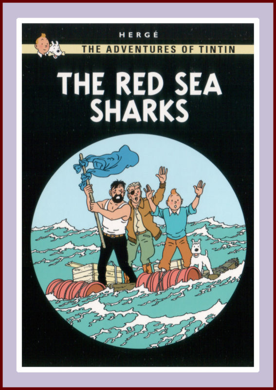 Herge's Tintin; The Red Sea Sharks