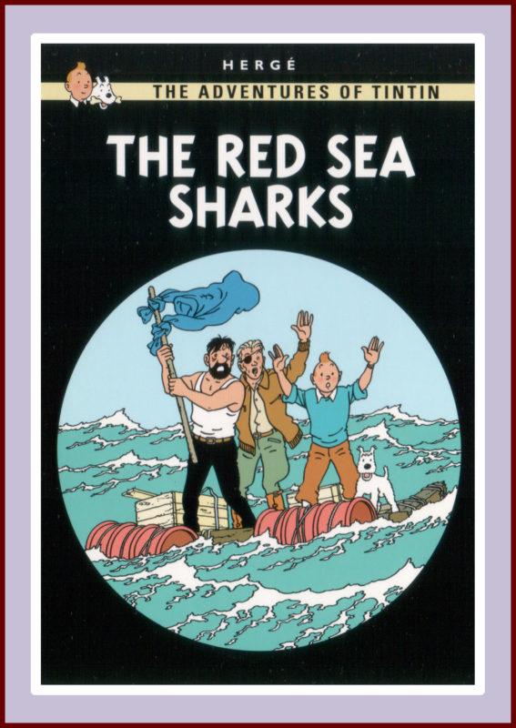 Herge's Tintin; The Red Sea Sharks