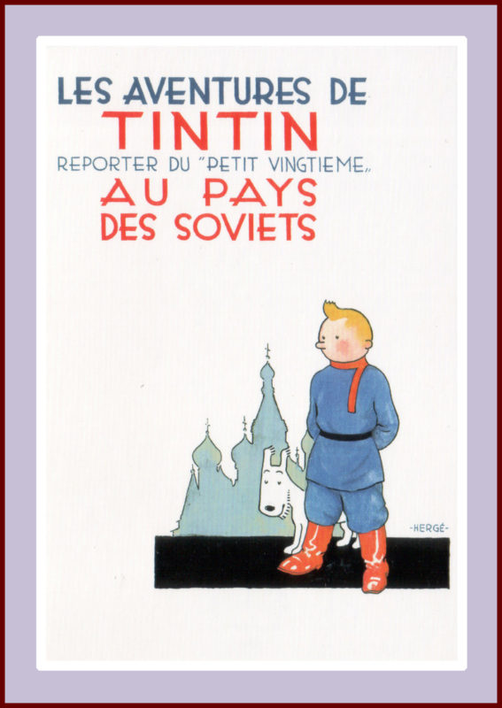 Herge: Tintin au pays des Soviets