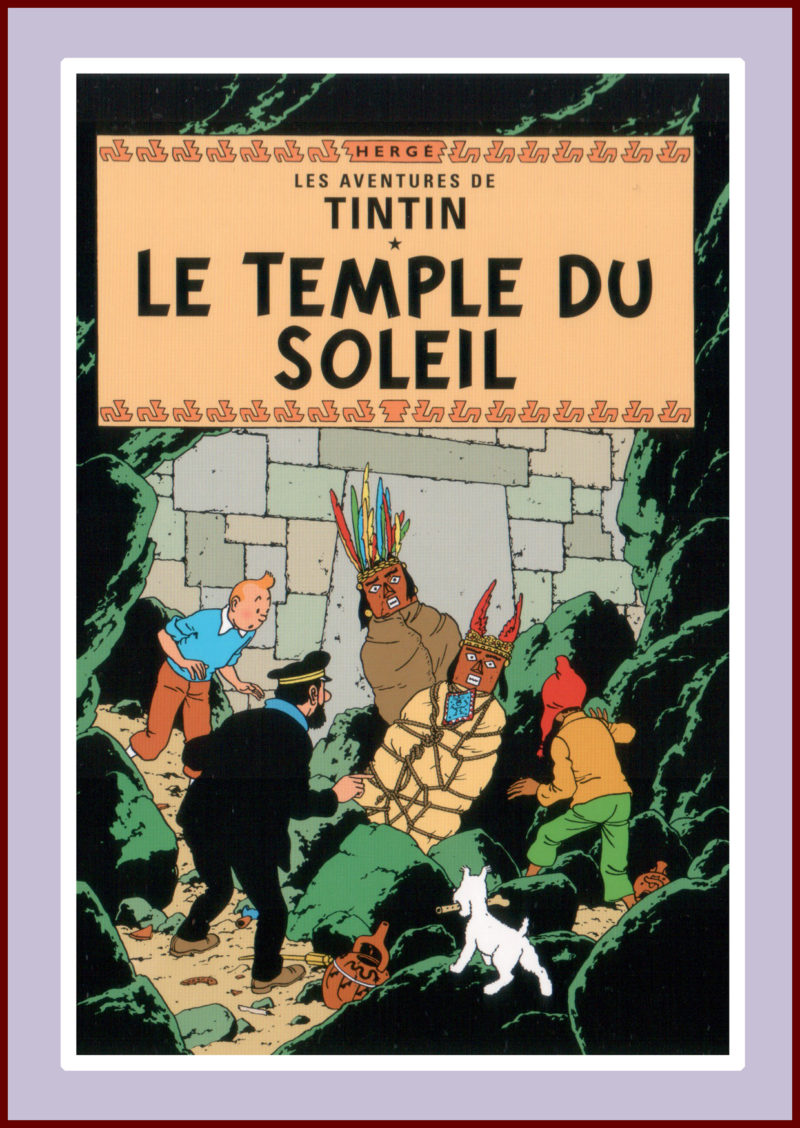 Herge's Tintin. Le Temple du Soleil