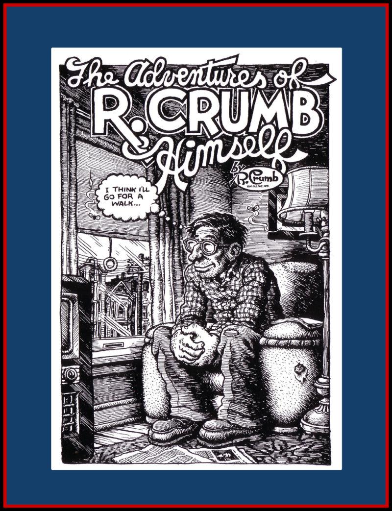Adventures Of Robert Crumb