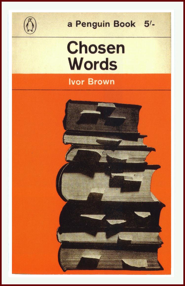 Chosen Words Ivor Brown