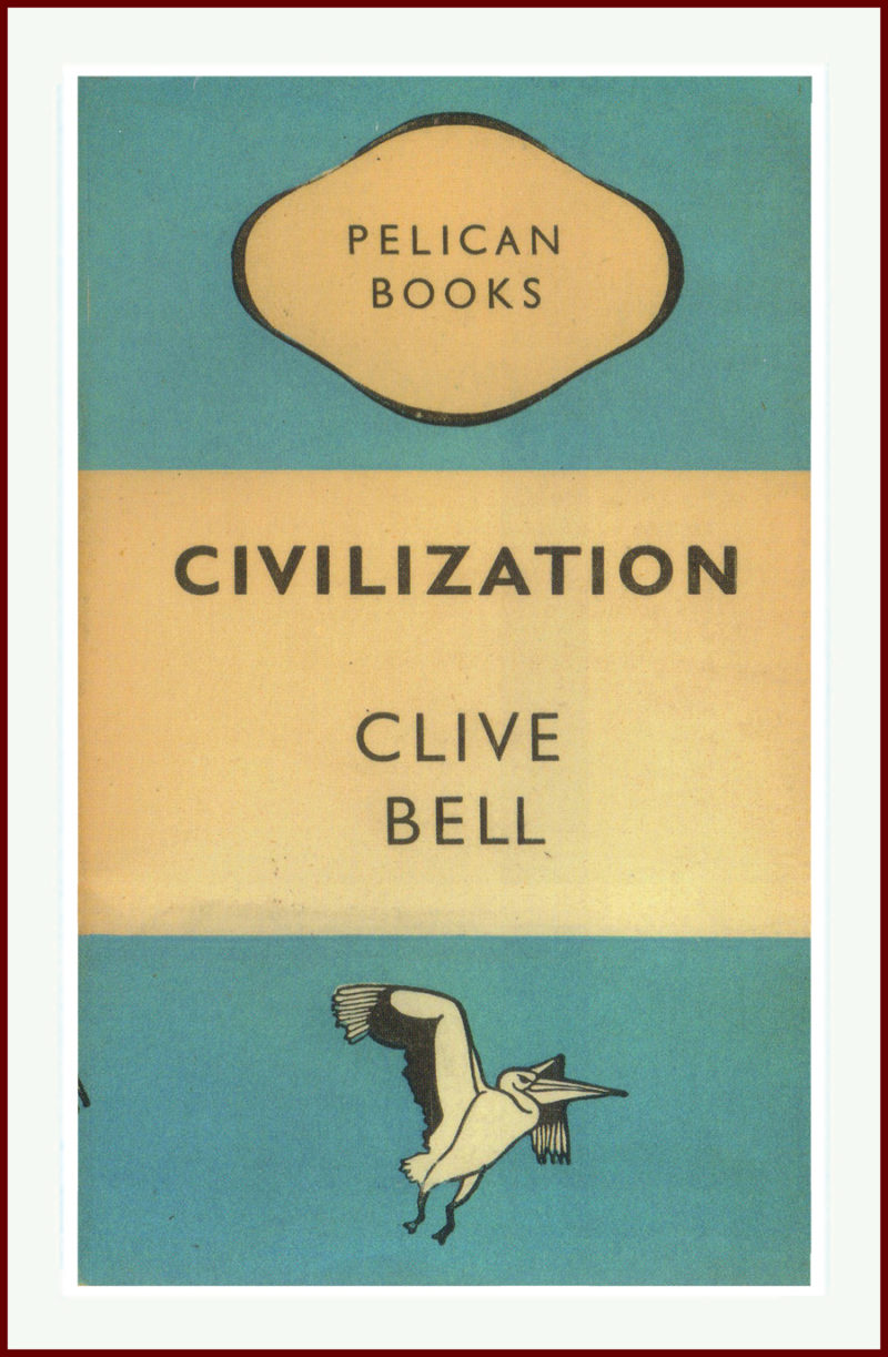 Civilisation, Clive Bell