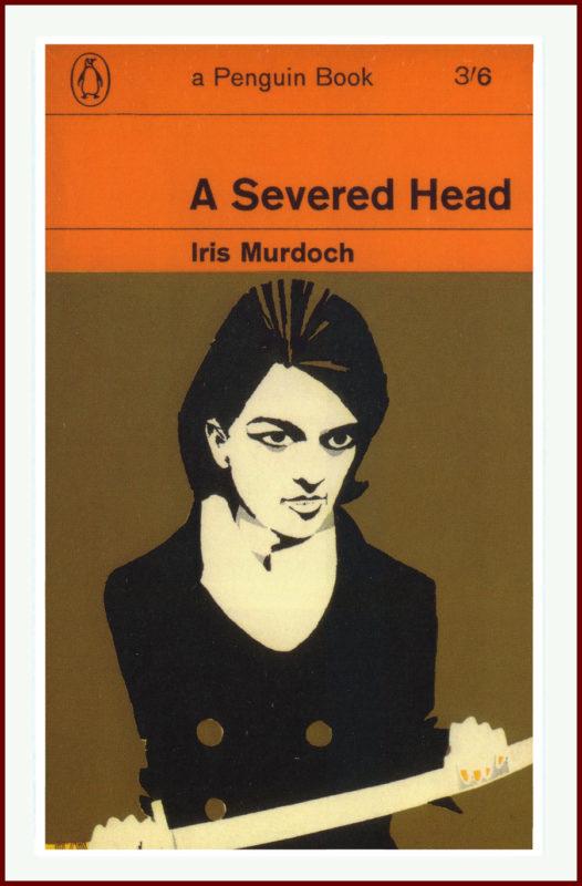 Severed Head Iris Murdoch