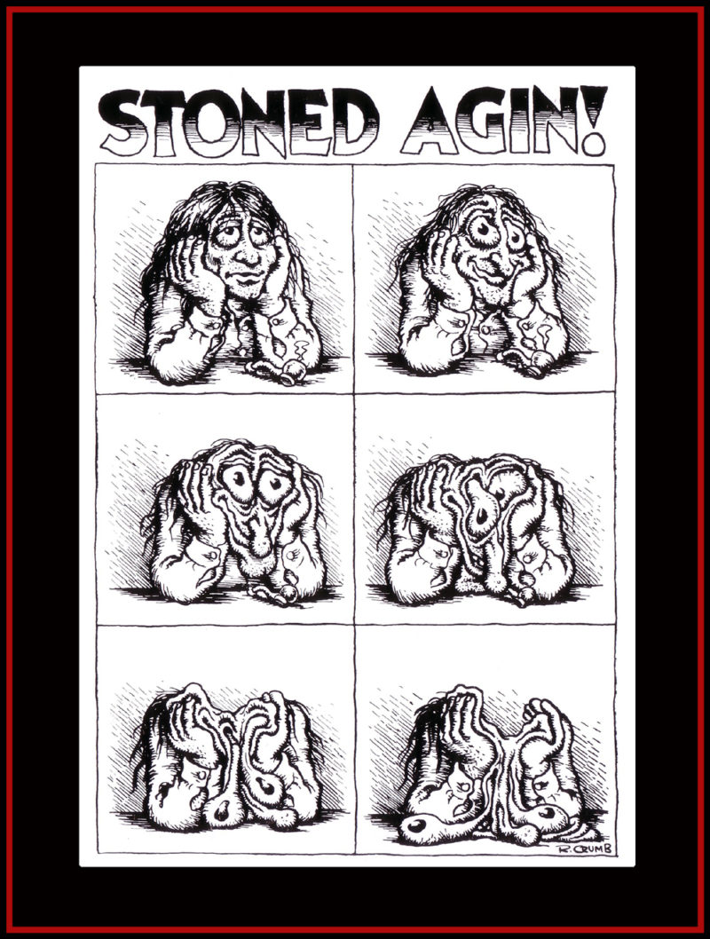 Robert Crumb Stoned Agin