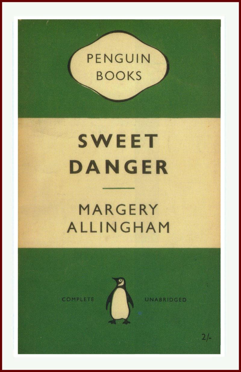 Sweet Danger Margery Allingham