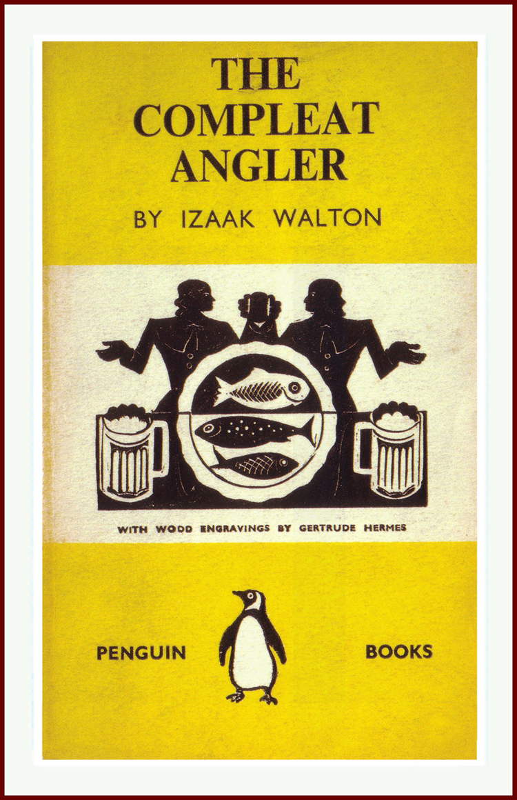 The Complete Angler, Izaak Walton