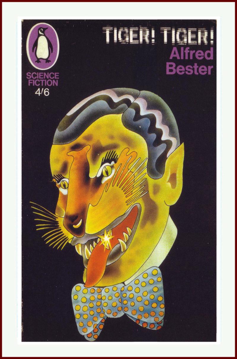 Tiger! Tiger! Alfred Bester