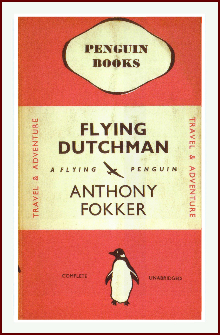 Flying Dutchman by Anthony Fokker